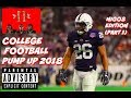 College Football Pump Up 2018 - Migos Culture 2 (Part 1)