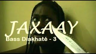 Bass Diakhaté - Jaxaay 3