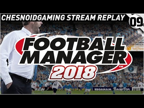Football Manager 2018 Ep9 - CARLTON COLE?!?
