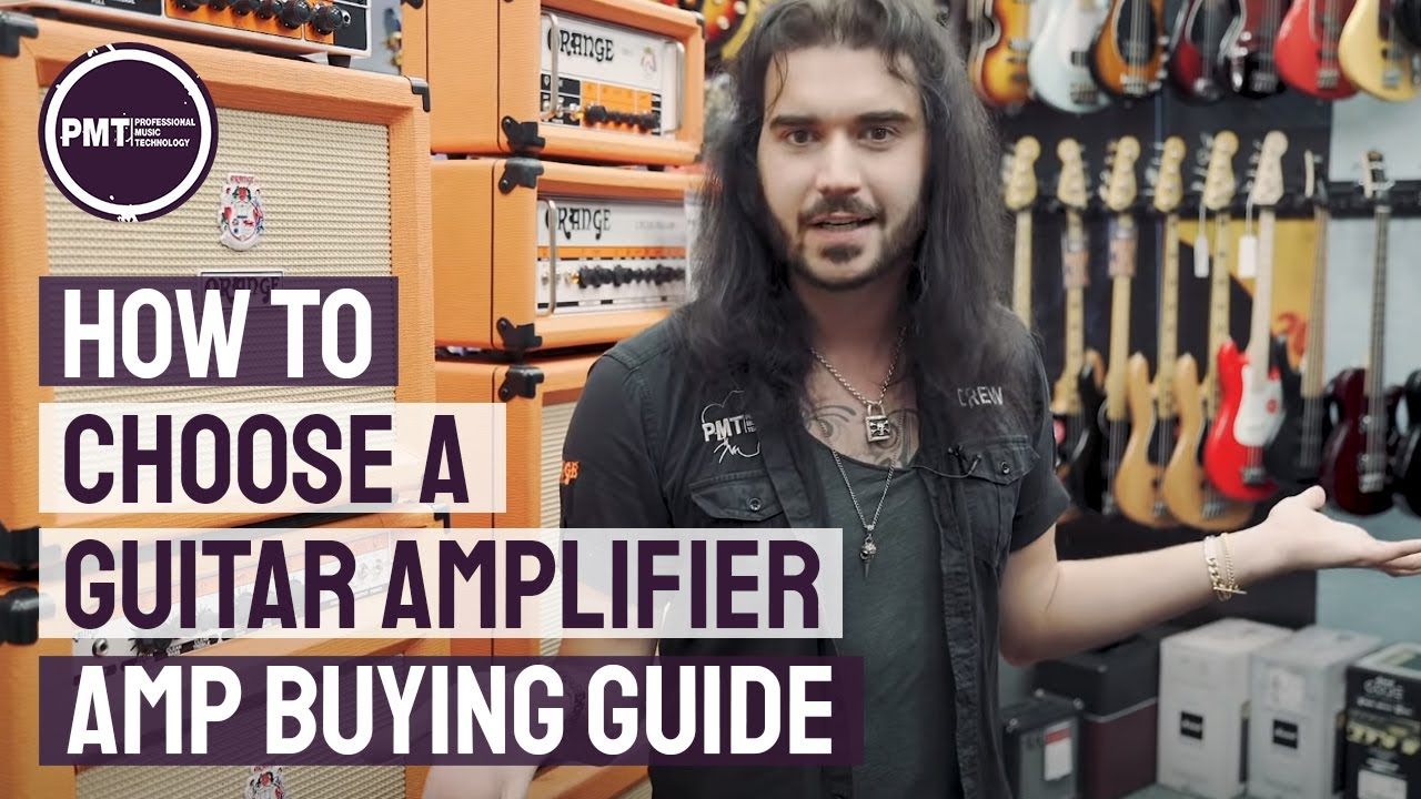 How To Choose a Guitar Amplifier – Electric Guitar Amp Buying Guide!