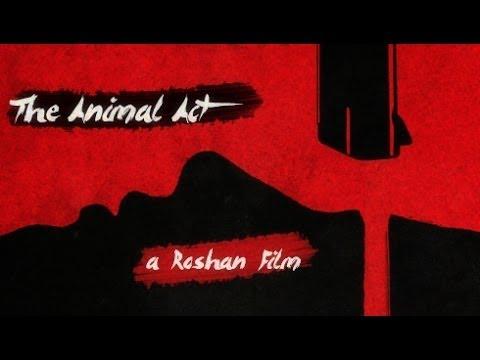 The Animal Act - Short Film short film