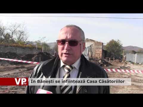 În Bănești se înființează Casa Căsătoriilor