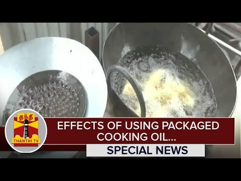Special-News-on-Effects-of-Using-Packaged-Cooking-Oil--Thanthi-TV