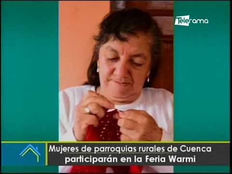 Mujeres de parroquias rurales de Cuenca participarán en la Feria Warmi