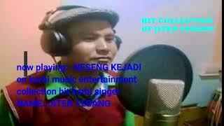 jiten terang hit collection on karbi music entertainment1