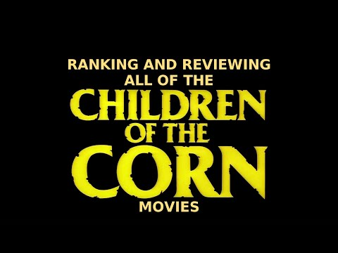 Ranking and Reviewing All of the Children of the Corn Movies