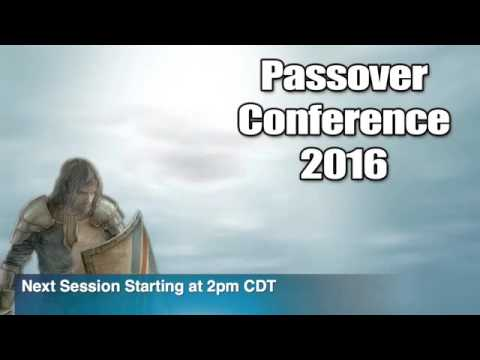 2016 Passover Conference - Day 1 (Not yet edited)