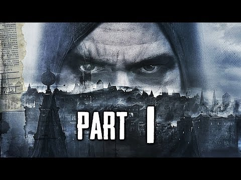 Thief Gameplay Walkthrough Part 1 – Prologue (PS4 XBOX ONE)