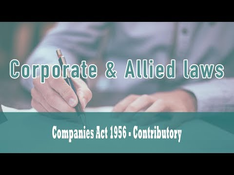 Winding Up|Part VII Of Companies Act 1956| Contributory|Nature of Contributory's Liability| Class 32
