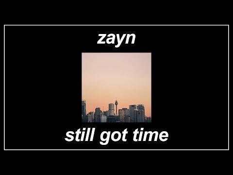 Still Got Time - ZAYN (feat. PARTYNEXTDOOR) (Lyrics)