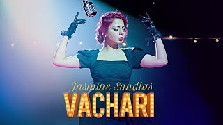 Presenting Jasmine Sandlas most awaited song of 2017 VACHARI composed by Intense and video directed by MG. Get it on iTunes - http://bit.ly/Vachari-Jasmine-iTunesAlso, Stream it onHungama - http://bit.ly/Vachari_JasmineSandlas_iTunesSaavn - http://bit.ly/Vachari_JasmineSandlas_SaavnGaana - http://bit.ly/Vachari_JasmineSandlas_GaanaApple Music - http://bit.ly/Vachari-Jasmine-Apple-MusicGoogle Play - http://bit.ly/Vachari_JasmineSandlas_GooglePlaySong: Vachari Singer: Jasmine Sandlas Music: Intense Lyrics: Jasmine SandlasVideo: MG Music Label: T-Series:::::Additional Details::::::Dop-  Rajan KaranProduction Manager- Naveen Kumar JhaStylish-  Neerja RampalMakeup & Hair- Satvinder Kalsi(Bubbles)Dance Director-  Mehul GadaniArt Director-  Nikitaa VermaColourist- Saurabh TulshanPost Studio-  Sound & VisionPost Supervisor-  Susheel Rankawat(Vv)Editor-  Mehul GDirection Assts- Akash Vadhel, Chirag ParmarChoreography Assts-  Vijendra Minekar, Raju BaliVfx-  Harsh Vfx___Enjoy & stay connected with us!► Subscribe to T-Series: http://bit.ly/TSeriesYouTube► Like us on Facebook: https://www.facebook.com/tseriesmusic► Follow us on Twitter: https://twitter.com/tseries► Follow us on Instagram: http://bit.ly/InstagramTseries