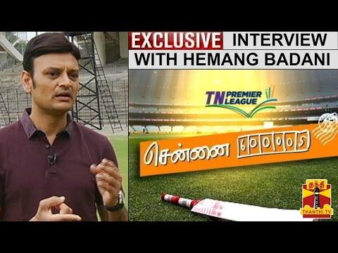 TNPL-Chennai-600005--Exclusive-Interview-with-Hemang-Badani-South-Chennai-Head-Coach
