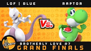 Brotherly Love  7 – Grand Finals – LoF | Blue vs Raptor