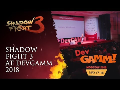 Shadow Fight 3 at DevGAMM Moscow 2018