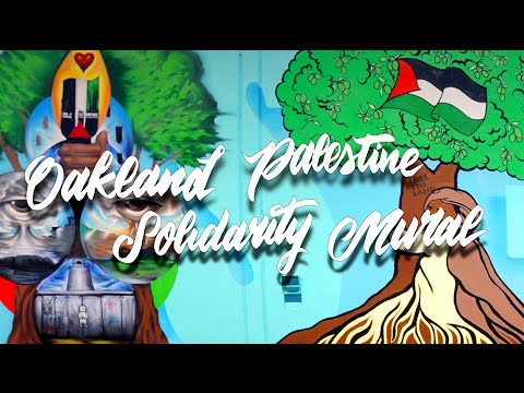 Oakland Palestine Solidarity Mural