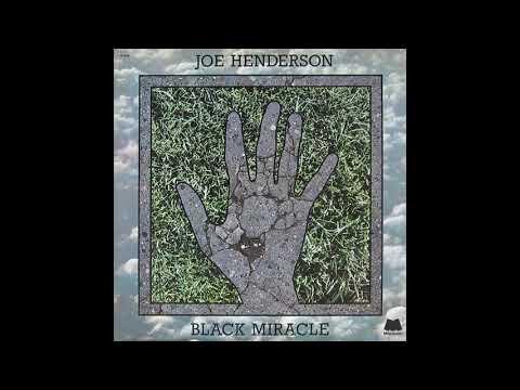 Joe Henderson – Black Miracle (Full Album)