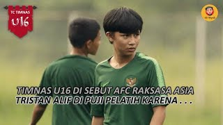 Video TIMNAS U16 DI SEBUT AFC RAKSASA ASIA TRISTAN ALIF DI PUJI PELATIH TIMNAS MP3, 3GP, MP4, WEBM, AVI, FLV Mei 2019