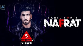 Download Lagu Sahil Sobti - NAFRAT [Full Song] | Nik | Tru Makers | Art ATTACK RECORDS | New Songs 2018 Mp3