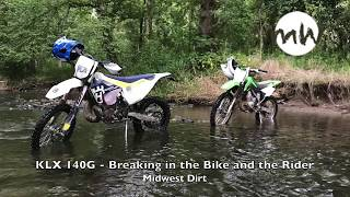 8. KLX 140G - New Bike and Rider  - VLOG 1