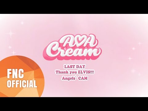 Angels' Cam #46 : AOA CREAM LAST DAY Thank You ELVIS! (AOA CREAM♥ ep.3)