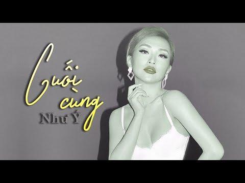 Như Ý - Cuối Cùng (Official Lyrics Video) - Thời lượng: 4 phút, 47 giây.