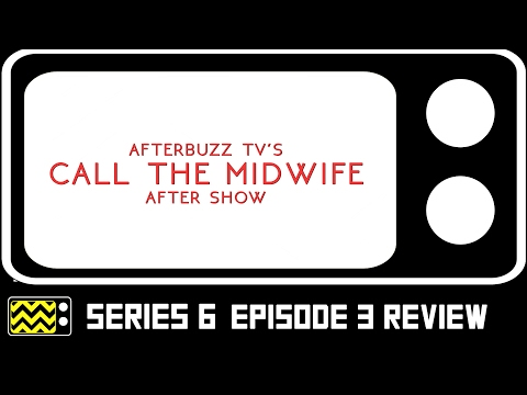 Call The Midwife Season 6 Episode 3 Review & After Show | AfterBuzz TV