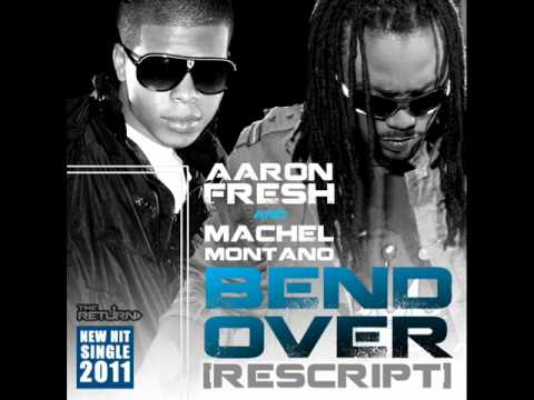 Aaron Fresh & Machel Montano – Bend Over {Rescript} (Soca 2011)