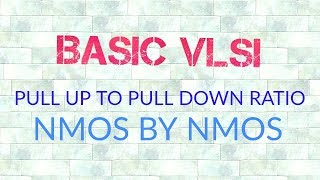 Video PULL UP TO PULL DOWN RATIO WHEN NMOS INVERTER IS DRIVEN BY OTHER NMOS INVERTER MP3, 3GP, MP4, WEBM, AVI, FLV Juli 2018