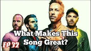 Video What Makes This Song Great? Ep.32 Coldplay MP3, 3GP, MP4, WEBM, AVI, FLV Januari 2019