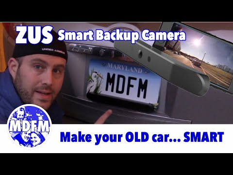 ZUS Smart Backup Camera (FULL REVIEW & INSTALL) - Make Your OLD CAR...SMART! Series - Part 2