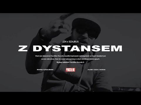 JZN x Szajbus - Z Dystansem | Prod. Nupel [OFFICIAL VIDEO]