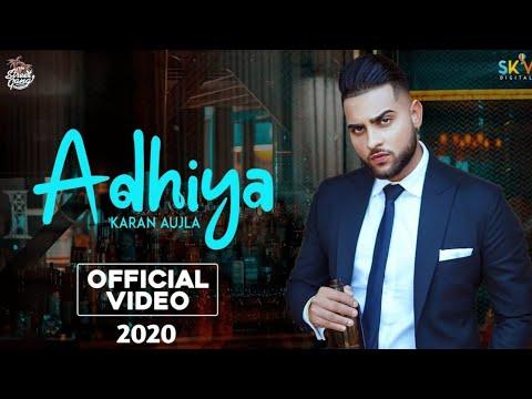Adhiya (Official Video)   Karan Aujla   YeahProof   Street Gang Music  Latest Punjabi Songs   Sky