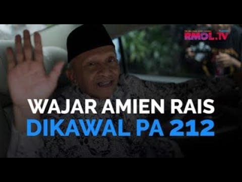 Wajar Amien Rais Dikawal PA 212