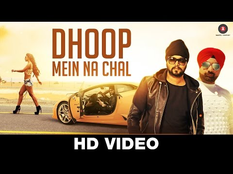 Louisa Johnson - Dhoop Mein Na Chal — Official Music Video | Ramji Gulati Ft DJ Sukhi Dubai