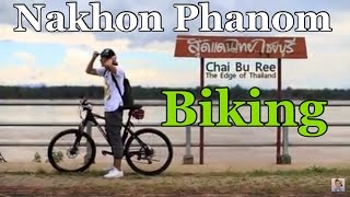 Nakhonpanom Thailand  city photos : Biking in Nakhon Phanom, THAILAND