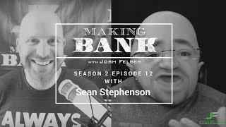 Why Pain Is Your Best Teacher with Guest Sean Stephenson: MakingBank S2E12