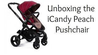 Unboxing the iCandy Peach Pushchair