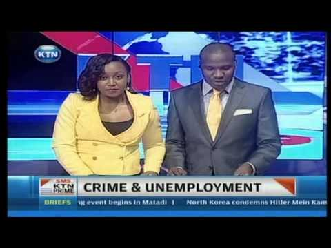 Crime - One of the biggest threats to the stability of any nation is mass unemployment, and Kenya is currently in the throes of this phenomenon. Joblessness, especia...