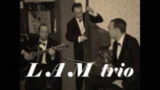 Video LAM Trio - Hello,Dolly