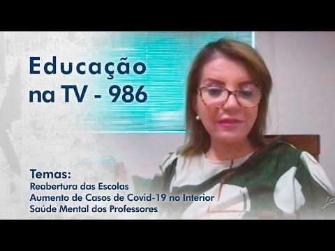 Reabertura das Escolas | Aumento dos casos de Covid no Interior | Saúde Mental dos Professores