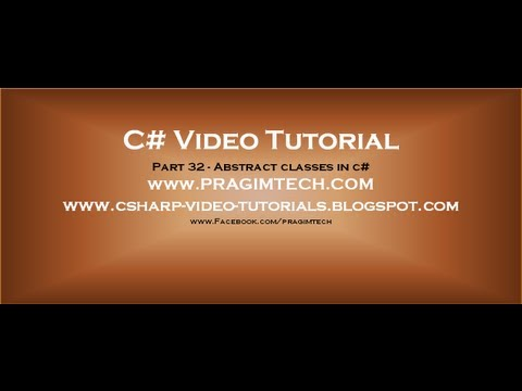 Part 32 - C# Tutorial - Abstract Classes In C#.avi