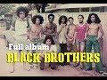 Black Brothers - Full Album | Lagu Papua