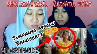 Video REACTION !!! VIRAL ZAINATUL HAYAT, ANAK KECIL BERSUARA MERDU MP3, 3GP, MP4, WEBM, AVI, FLV Maret 2019
