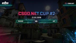 Tricked vs HEY, CSGO.NET Cup 2