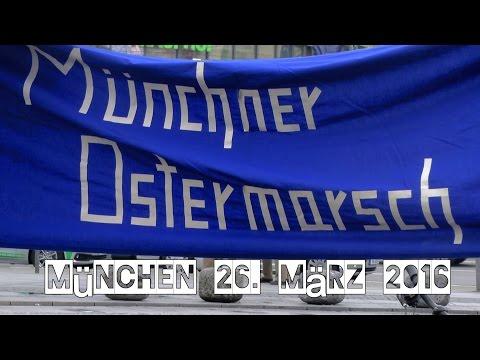 Münchner Ostermarsch 26. März 2016: Der Film