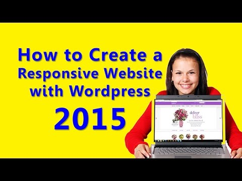 How to Create a Responsive Website with WordPress 2015
