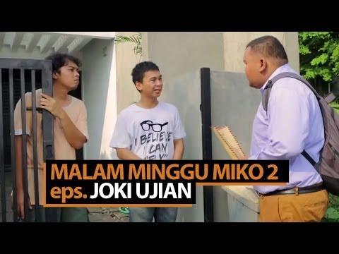 Malam Minggu Miko 2 - Joki Ujian