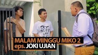 Video Malam Minggu Miko 2 - Joki Ujian MP3, 3GP, MP4, WEBM, AVI, FLV Maret 2019