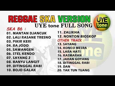 SKA REGGAE VERSION FULL SONG (UYE Tone) Mp3