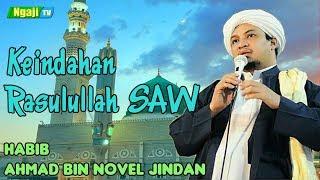 Video Keindahan Rasulullah SAW    Habib Ahmad bin Novel Jindan MP3, 3GP, MP4, WEBM, AVI, FLV Desember 2018